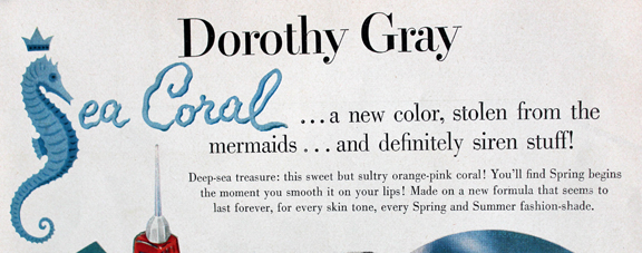 Dorothy Gray Sea Coral ad copy