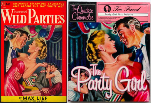 Wild Parties pulp novel = Too-Faced the Party Girl Quickie Chronicle palette