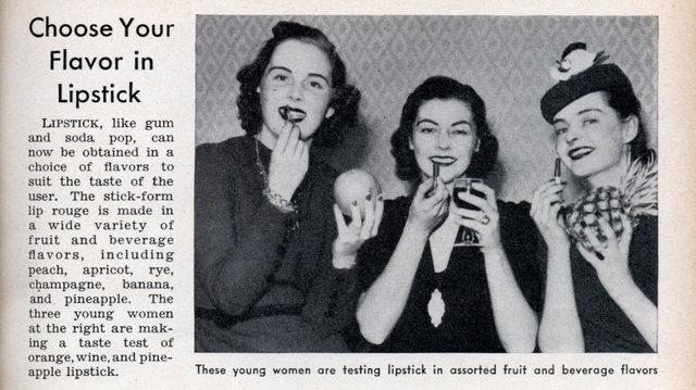 Flavored lipstick 1939