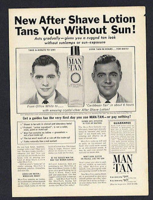 Man Tan ad, ca. late 1950s
