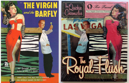 The Virgin and the Barfly = Too-Faced the Royal Flush Quickie Chronicle palette