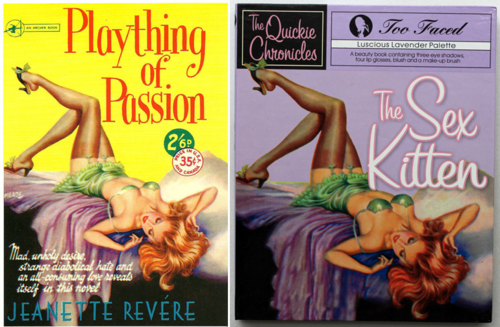 Plaything of Passion = Too-Faced Sex Kitten Quickie Chronicle