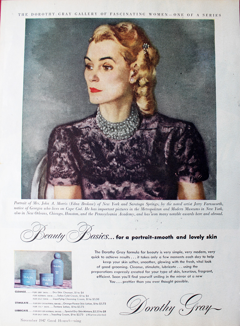 1947 Dorothy Gray ad featuring portrait of Mrs. John Morris (Edna Brokaw)